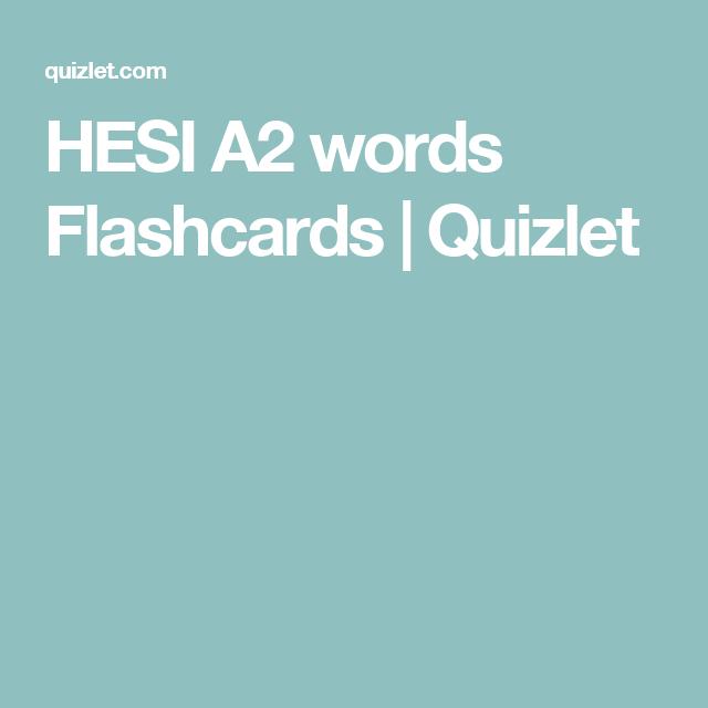 Hesi A2 Words Flashcards Quizlet Kaplan Nursing Entrance