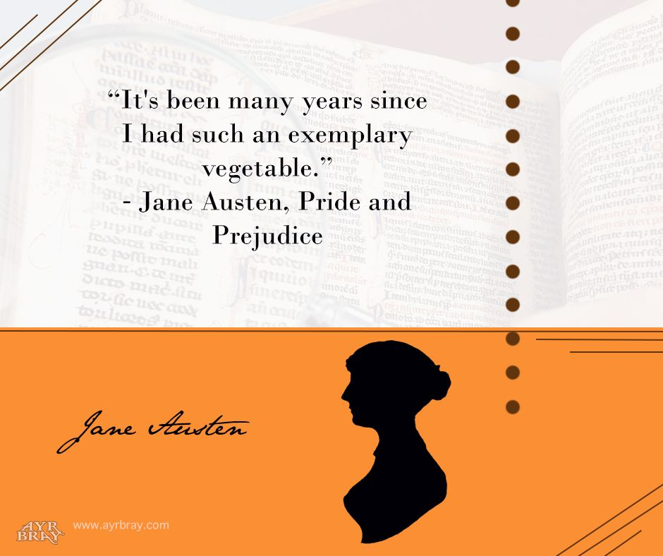 U201cItu0027s Been Many Years Since I Had Such An Exemplary Vegetable.u201d   Jane  Austen, Pride And Prejudice Definition Brought To You By Regency Historical  Author ...