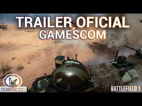 Battlefield 1 Tráiler Oficial de la Gamescom y Reacción de TaisonTV