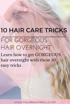 Want to wake up with gorgeous hair every single day? Click here to find 10 need-to-know overnight hair tips and get gorgeous hair while you sleep!