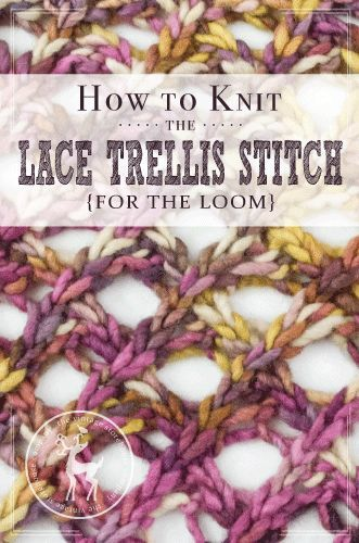 Today is Day 12 of our 31 Days of Knitting Challenge. Todays stitch is called the Lace Trellis Stitch, It gives a similar look to the Trellis Stitch we did before, but it's lace! HOW TO KNIT THE LACE TRELLIS STITCH {FOR THE LOOM} MATERIALS USED IN THE VIDEO: Knitting Loom: Regular Gauge Kiss Loom {with 1 spacer in between … #loomknitting