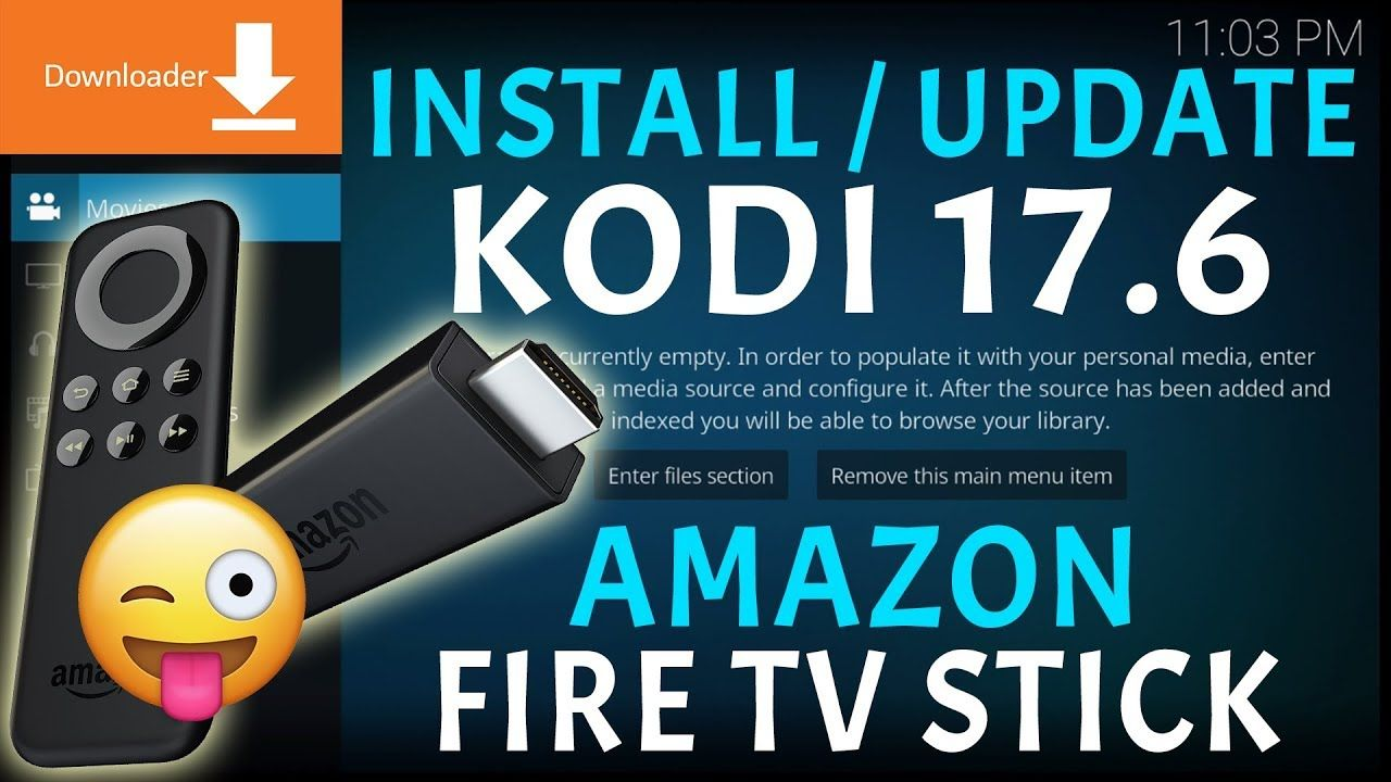 INSTALL LATEST KODI 17.6 ON THE AMAZON FIRESTICK EASY