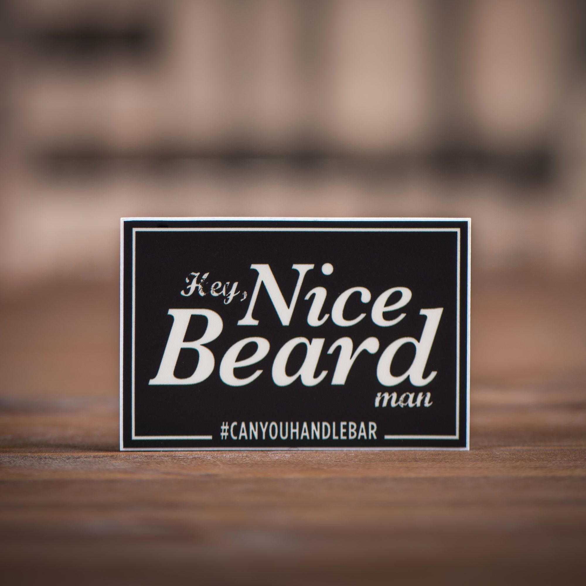 These 3x2 inch vinyl hey nice beard man stickers offer you a chance to slap some can you handlebar flair just about anywhere