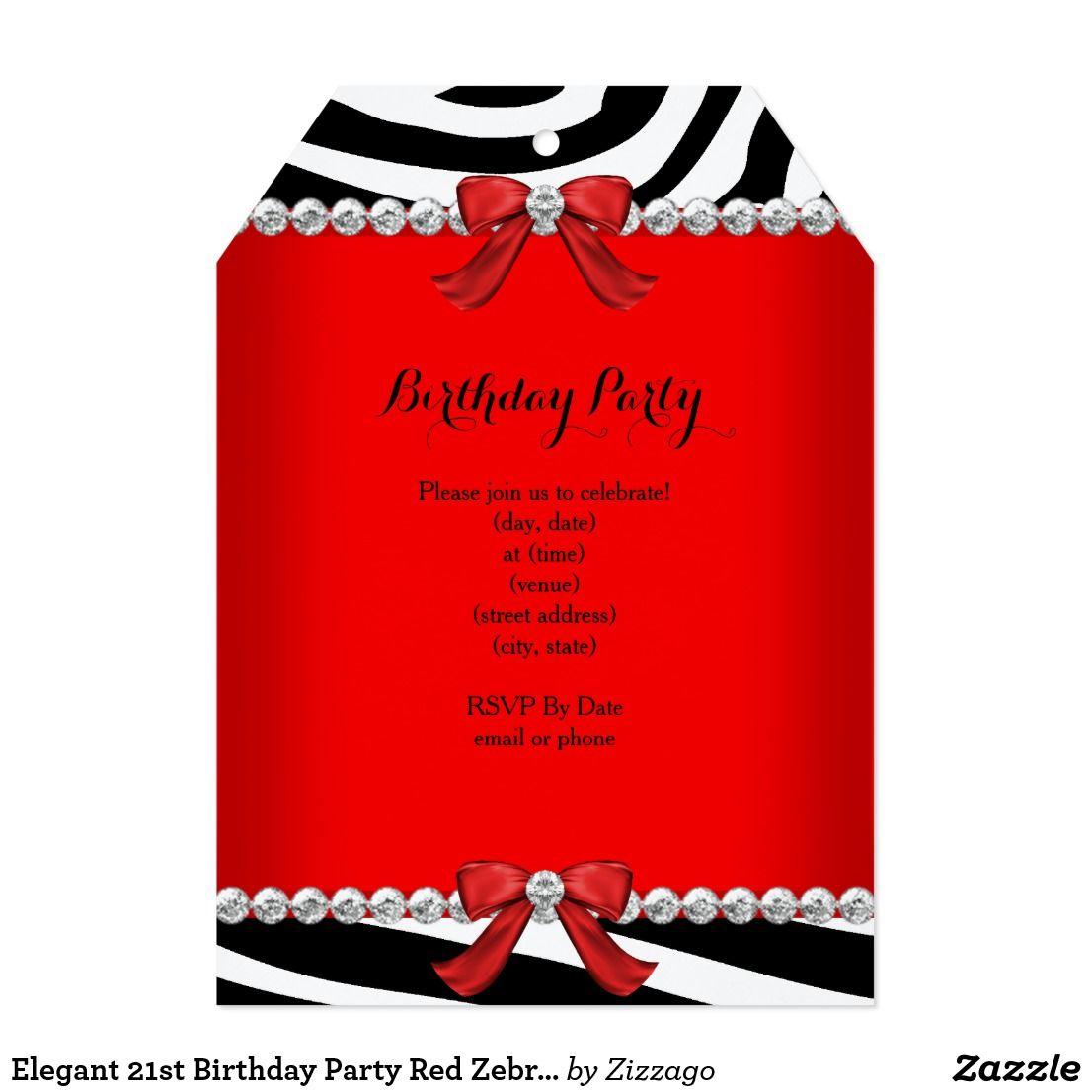 Elegant 21st Birthday Party Red Zebra White T Invitation in 2018 ...