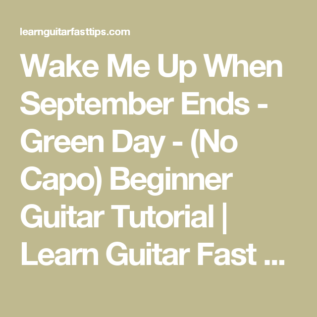 Wake Me Up When September Ends Green Day No Capo Beginner