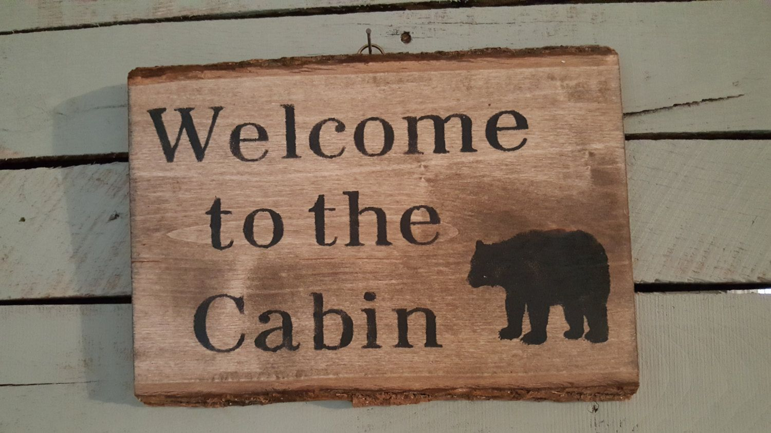 Holiday Gift Idea Cabin Decor Welcome to the Cabin Christmas Gift Ideas Cabin Cabin Gift Ideas Cabin Gift Country Decor Bear by ARusticFeeling on ... & Cabin Wall Decor Hunter Gift Welcome to the Cabin Rustic Cabin ...