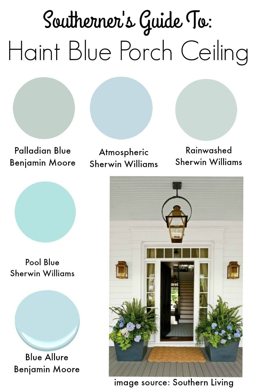 Southern tradition how to add haint blue porch ceiling for Ceiling paint colors ideas