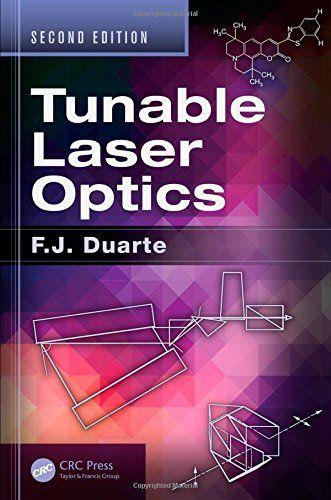 Tunable Laser Optics Second Edition F J Duarte 9781482245295 Amazon Com Books In 2021 Laser Optical Duarte