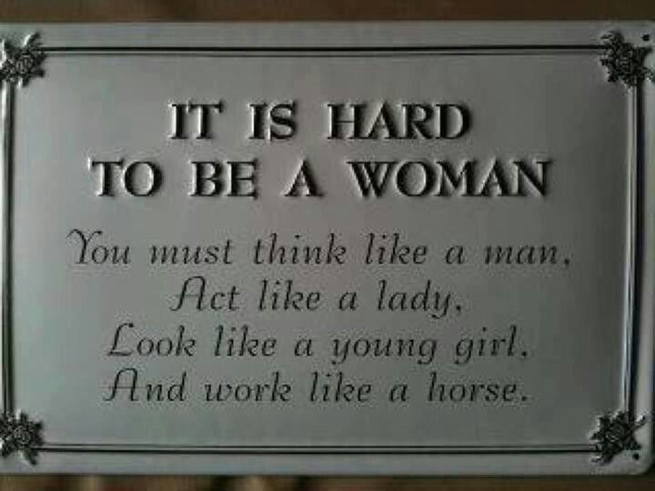 Act like a lady....always