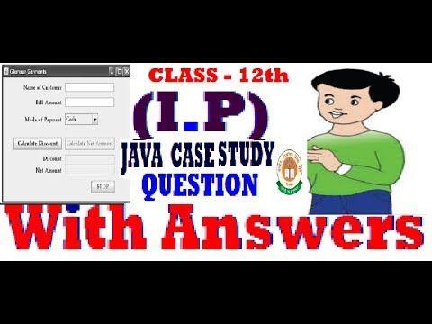 IP CLASS 12Java Case Study Questions   study tech edu