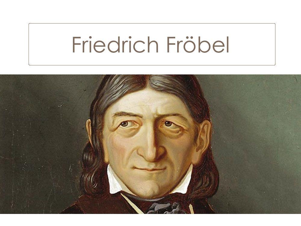 Pin De Roxanaortega En Friedrich Froebel Educacion