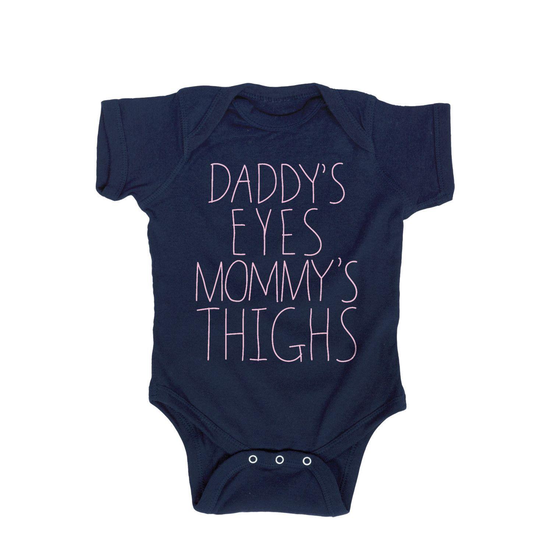 8624342974 Daddy s Eyes Mommy s Thighs Infant Bodysuit