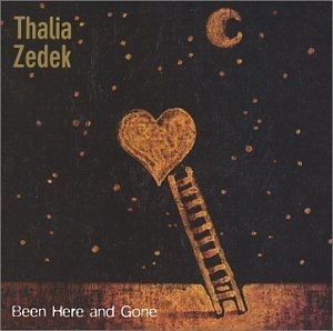 Thalia Zedek - Been Here and Gone