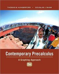 Contemporary Precalculus: A Graphing Approach / Edition 5 by Thomas W. Hungerford Download