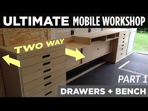 Ultimate Mobile Workshop Part 1 Two Way Cabinet Drawers Youtube Mobile Workshop Workshop Cabinets Locker Storage