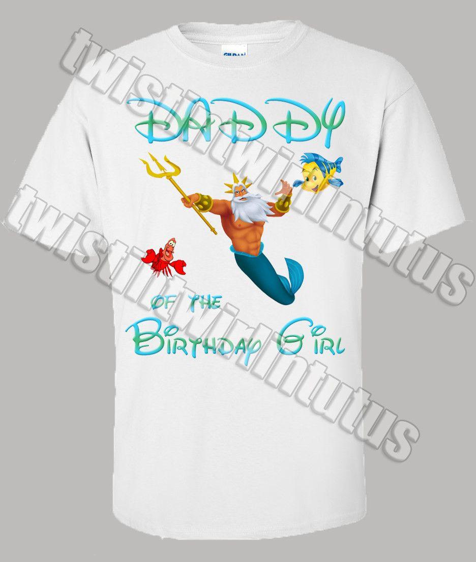 Little Mermaid Dad Birthday Shirt Birthday shirts, Dad