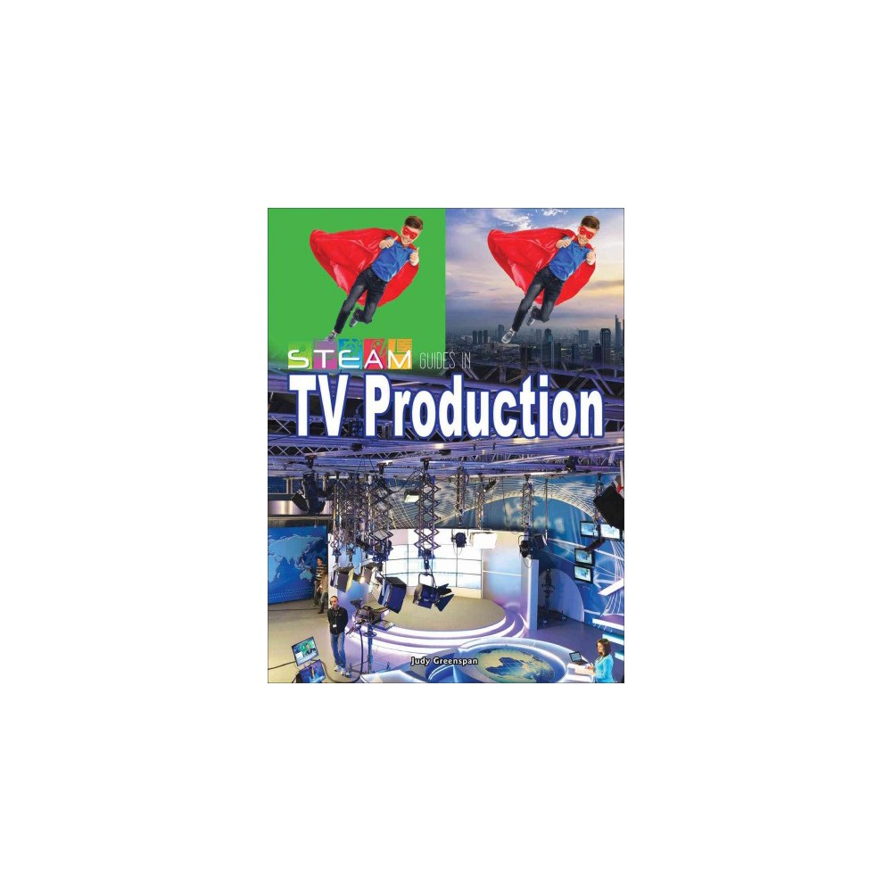 Steam Guides in TV Production (Paperback) (Judy Greenspan)