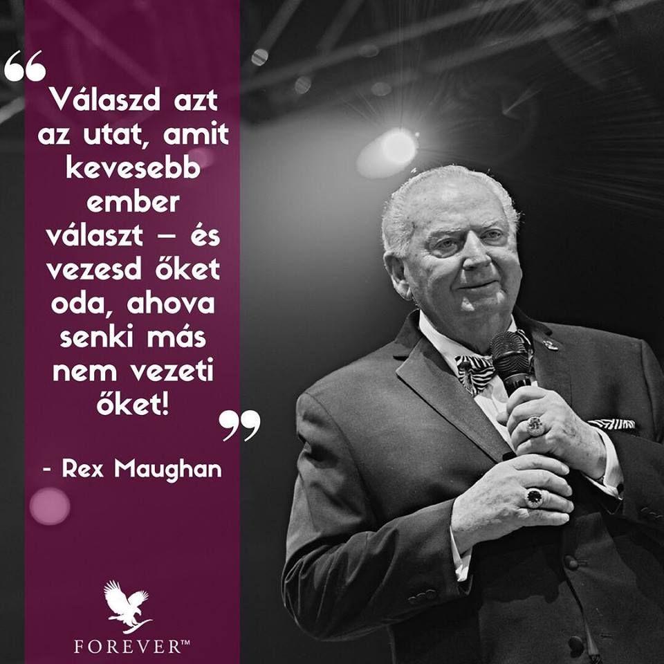 forever idézetek Út #RexMaughan #Forever | Forever business, Forever living