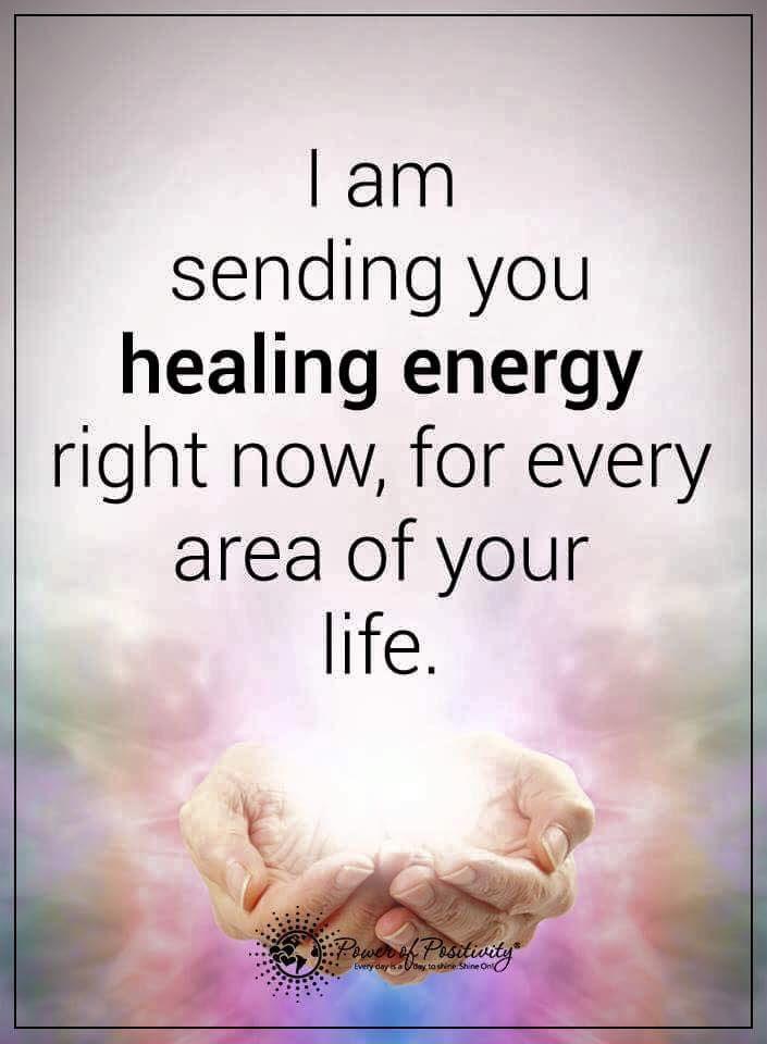 I Am Sending You Healing Energy Healing Thoughts Energy Healing Healing Quotes