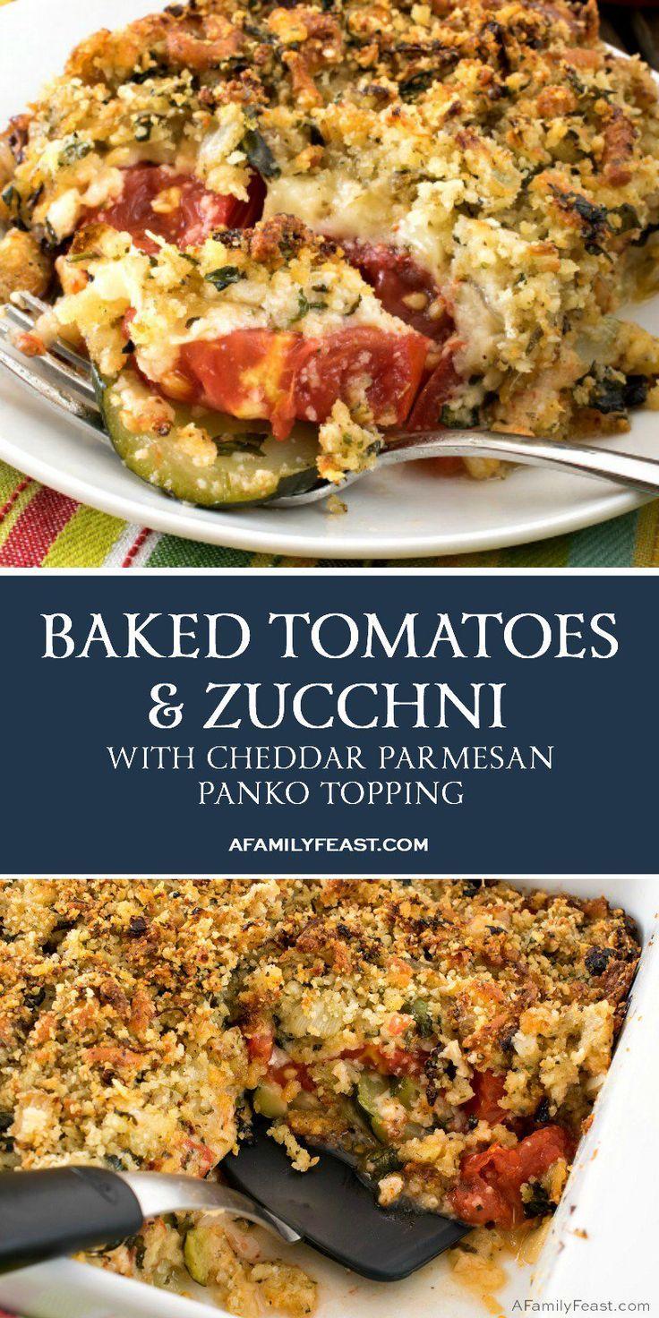 Gebackene Tomaten und Zucchini mit Cheddar-Parmesan-Panko-Belag   - A Family Feast Recipes -