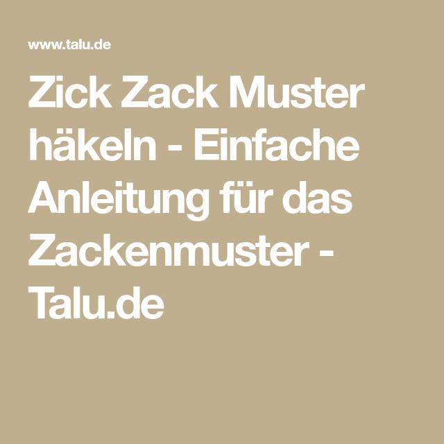 Zick Zack Muster häkeln - Einfache Anleitung für das Zackenmuster ...