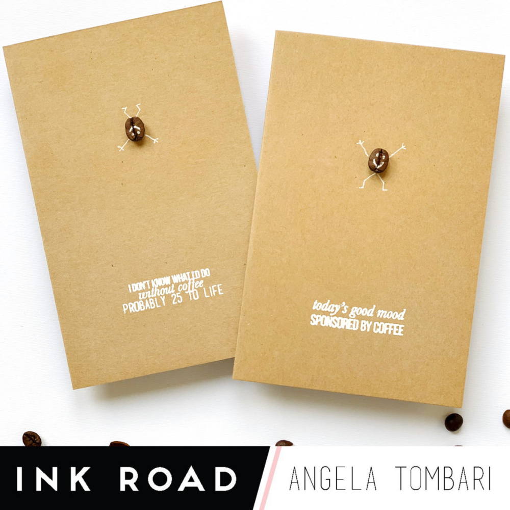 Coffee Bean Cards By Angela Tombari The Ink Road In 2020 Cards Gel Pens Some Cards