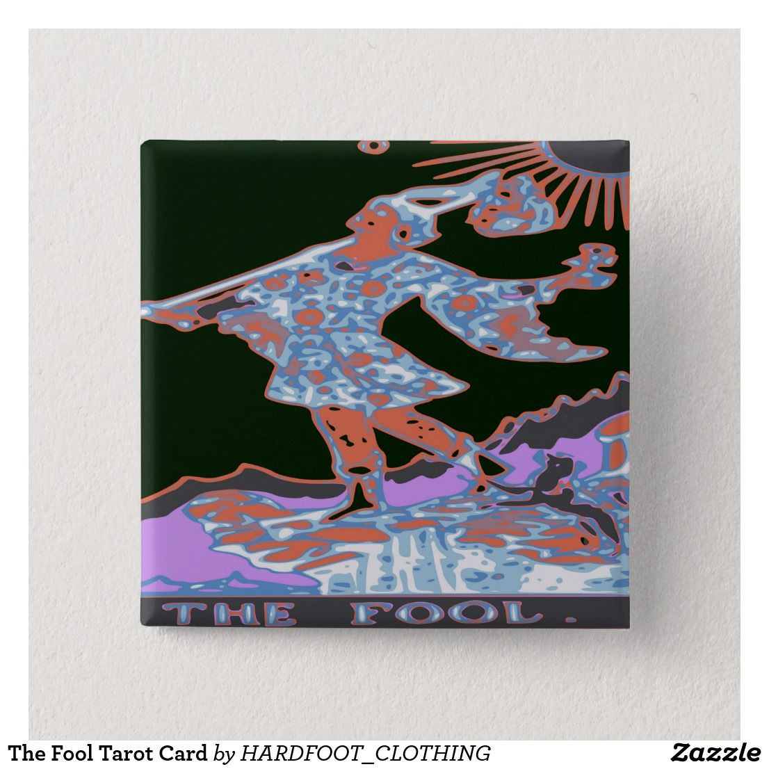 The Fool Tarot Card Button Zazzle Com Tarot Tarot Cards The Fool