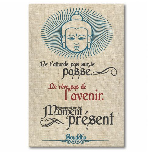 Tableau Citation Zen Le Present Bouddha Citation Zen Citation Bouddha