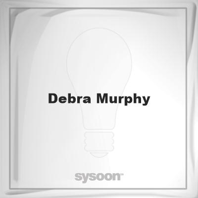 Debra Murphy: Page about Debra Murphy #member #website #sysoon #about