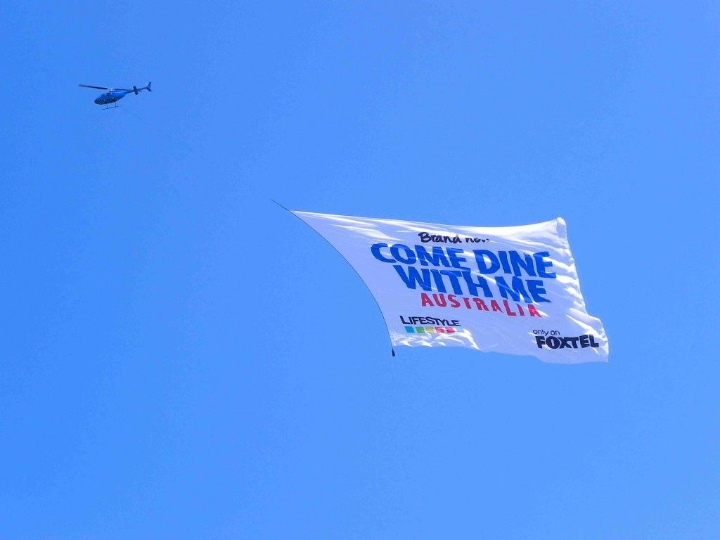 Aerial Ads are one of my favorite Alt forms of media ... if you're in the right market!  Foxtel Come Dine With Me