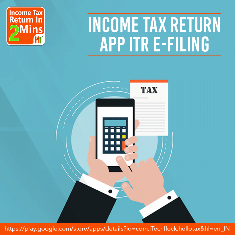This Income Tax Return app helps you to file ITR online  | Hello Tax