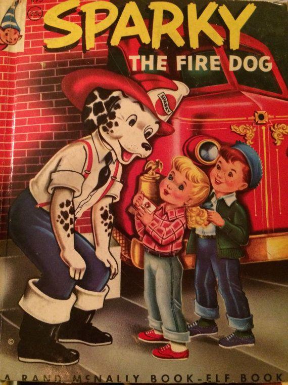 sparky the fire dog book. sparky the fire dog, rand mcnally book - elf #495 dog f