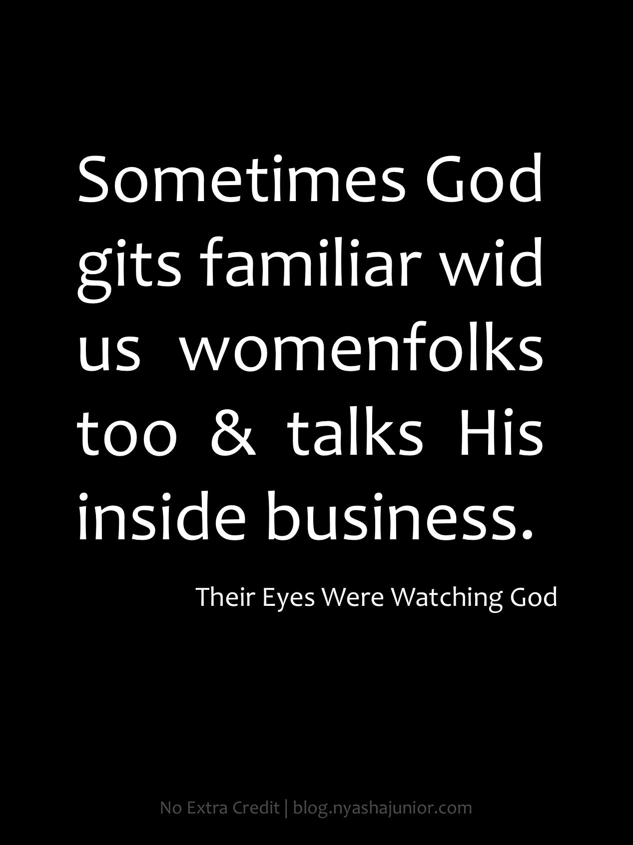 analysis of their eyes were watching Their eyes were watching god: top ten quotes, free study guides and book notes including comprehensive chapter analysis, complete summary analysis, author biography information, character profiles, theme analysis, metaphor analysis, and top ten quotes on classic literature.