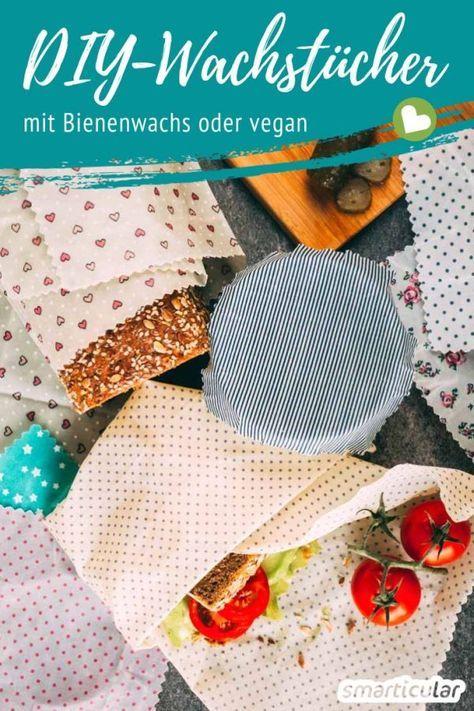 Statt Frischhaltefolie plastikfreie Wachstücher selber