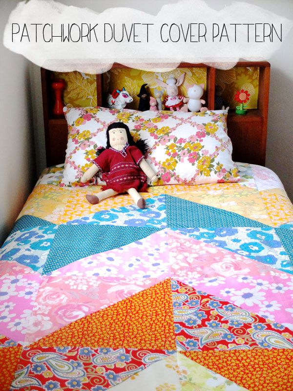 How To Patchwork Duvet Cover My Poppet Makes Duvet Cover Diy Duvet Cover Pattern Diy Duvet