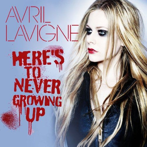 "Avril Lavigne New Single ""Here's to Never Growing Up ..."