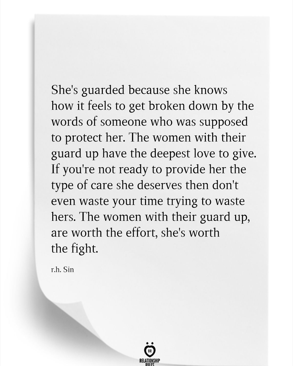 She's Guarded Because She Knows How It Feels To Get Broken Down By The Words