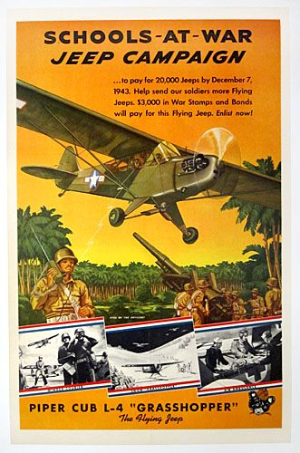 """1943 homefront campaign to purchase 20,000 Piper Cub L-4 """"Grasshopper"""" planes, the """"Flying Jeep""""."""