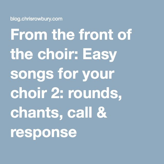 From the front of the choir: Easy songs for your choir 2