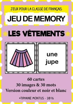 Memory Game To Teach French Ffl Fsl Vetements Clothing Teaching