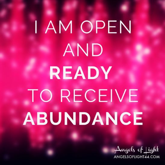 Inspirational Quotes Motivation: I Am OPEN And READY To Receive ABUNDANCE #affirmations