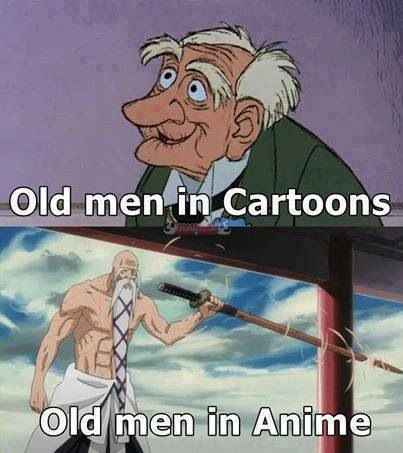 But Old Men In Cartoons Die Cleaner Deads Than Anime Old Man Yamamoto Chopped In Half Really Kubo Really Anime Vs Cartoon Anime Funny Anime Memes