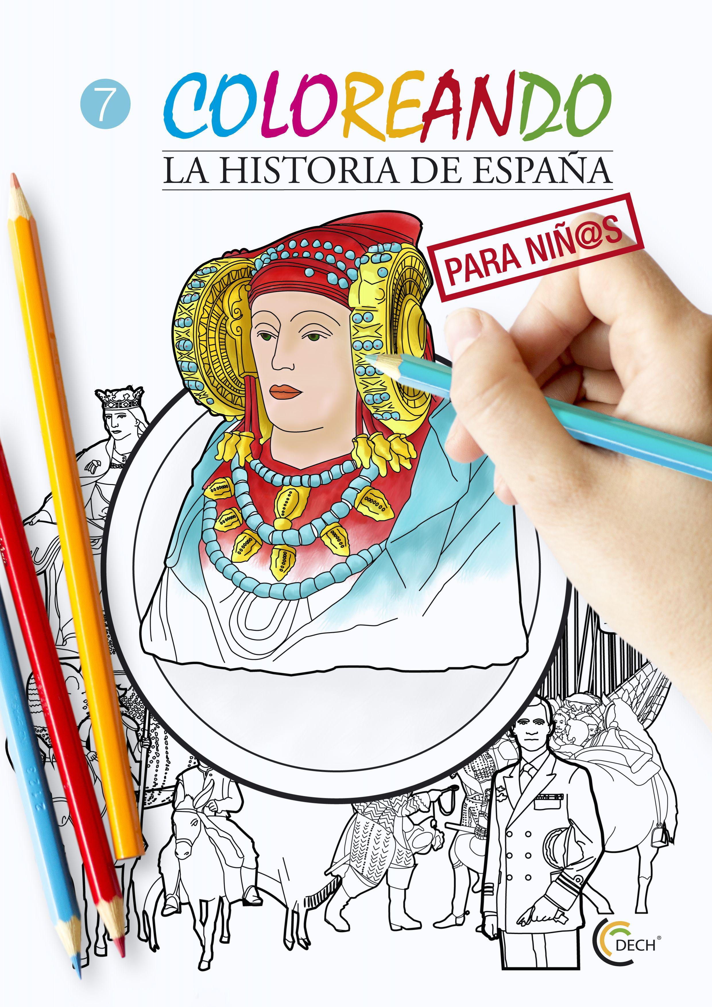 Coloreando La Historia De Espana Para Ninos