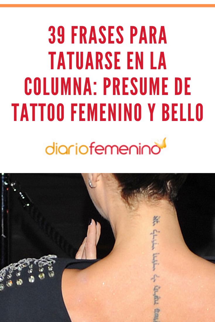 39 Frases Para Tatuarse En La Columna Presume De Tattoo Femenino
