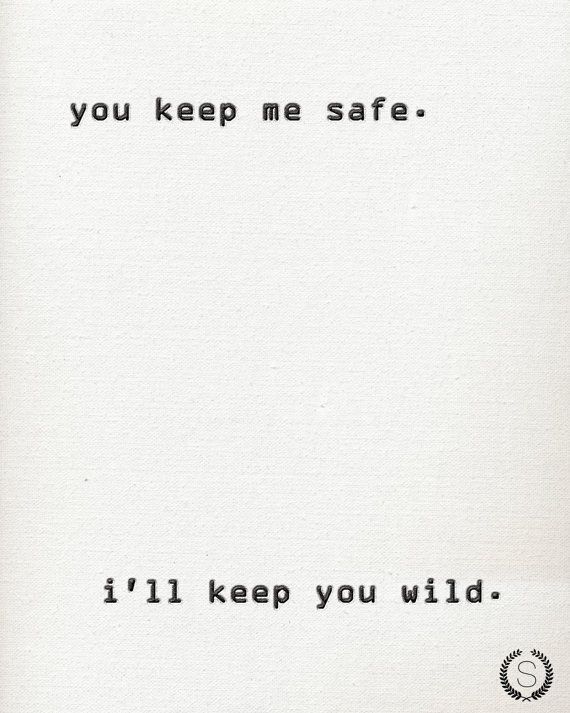 You Keep Me Safe, Iu0027ll Keep You Wild Typography Print Black and - copy digital product blueprint download