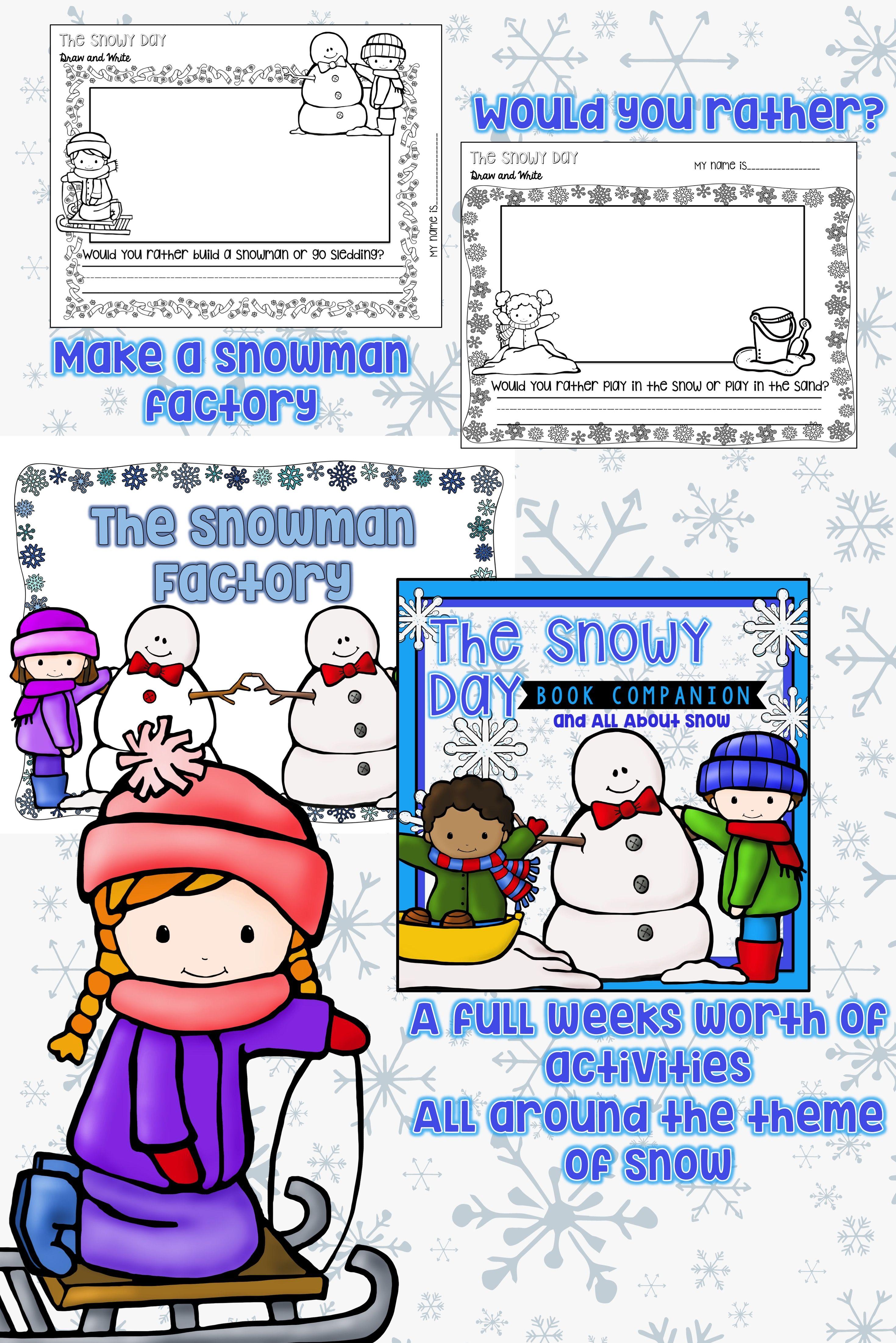 The Snowy Day Snow In Preschool Snow Theme In Kindergarten