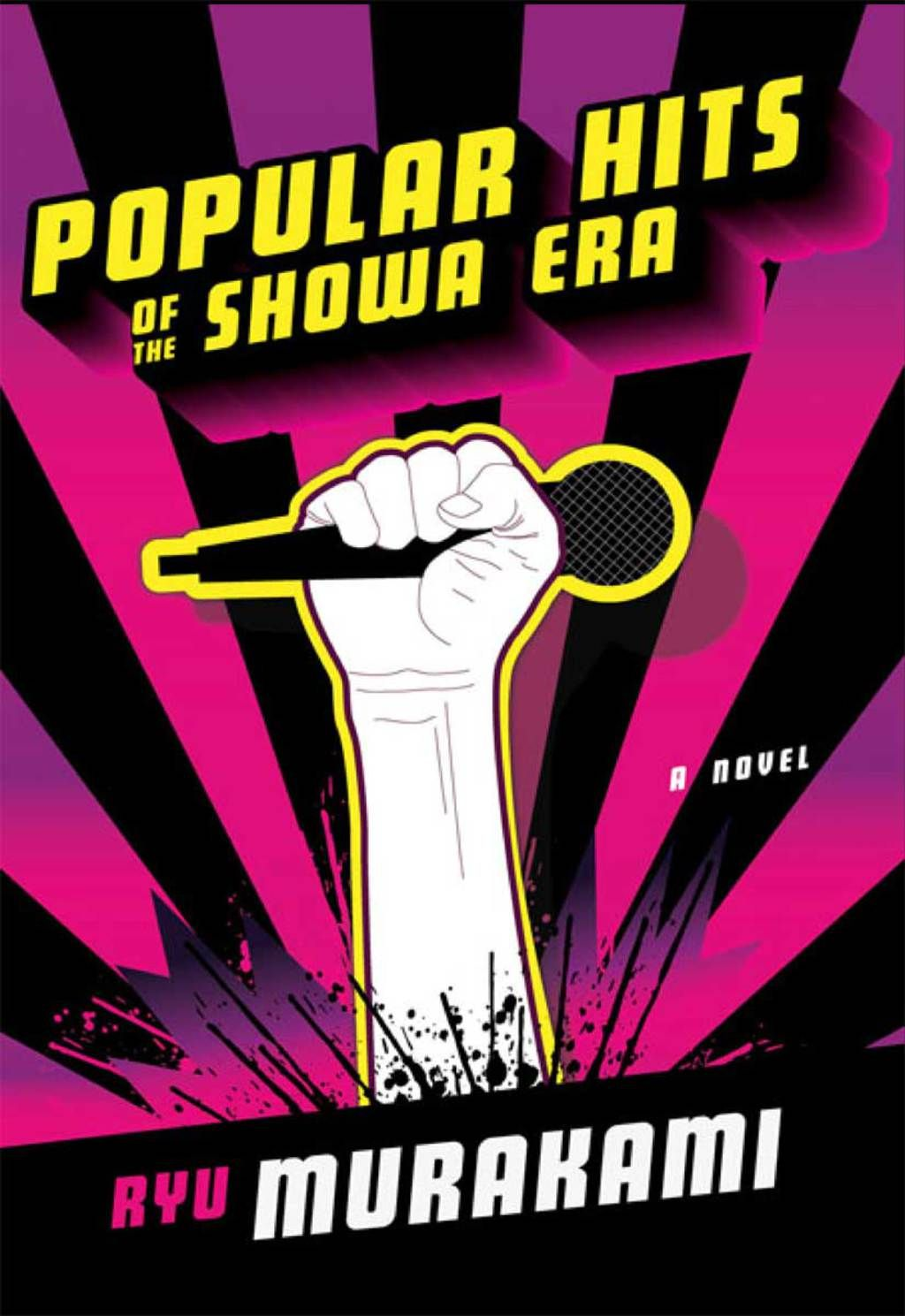 Popular Hits Of The Showa Era A Novel Ebook Showa Era Novels