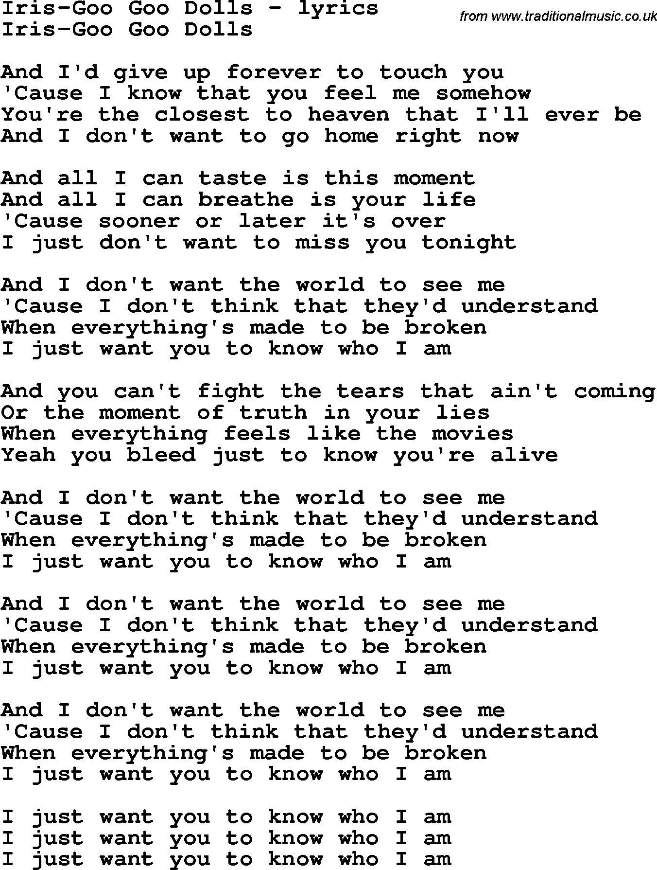Goo Goo Dolls Iris Lyrics Cool Lyrics Music Quotes Lyrics Iris Lyrics
