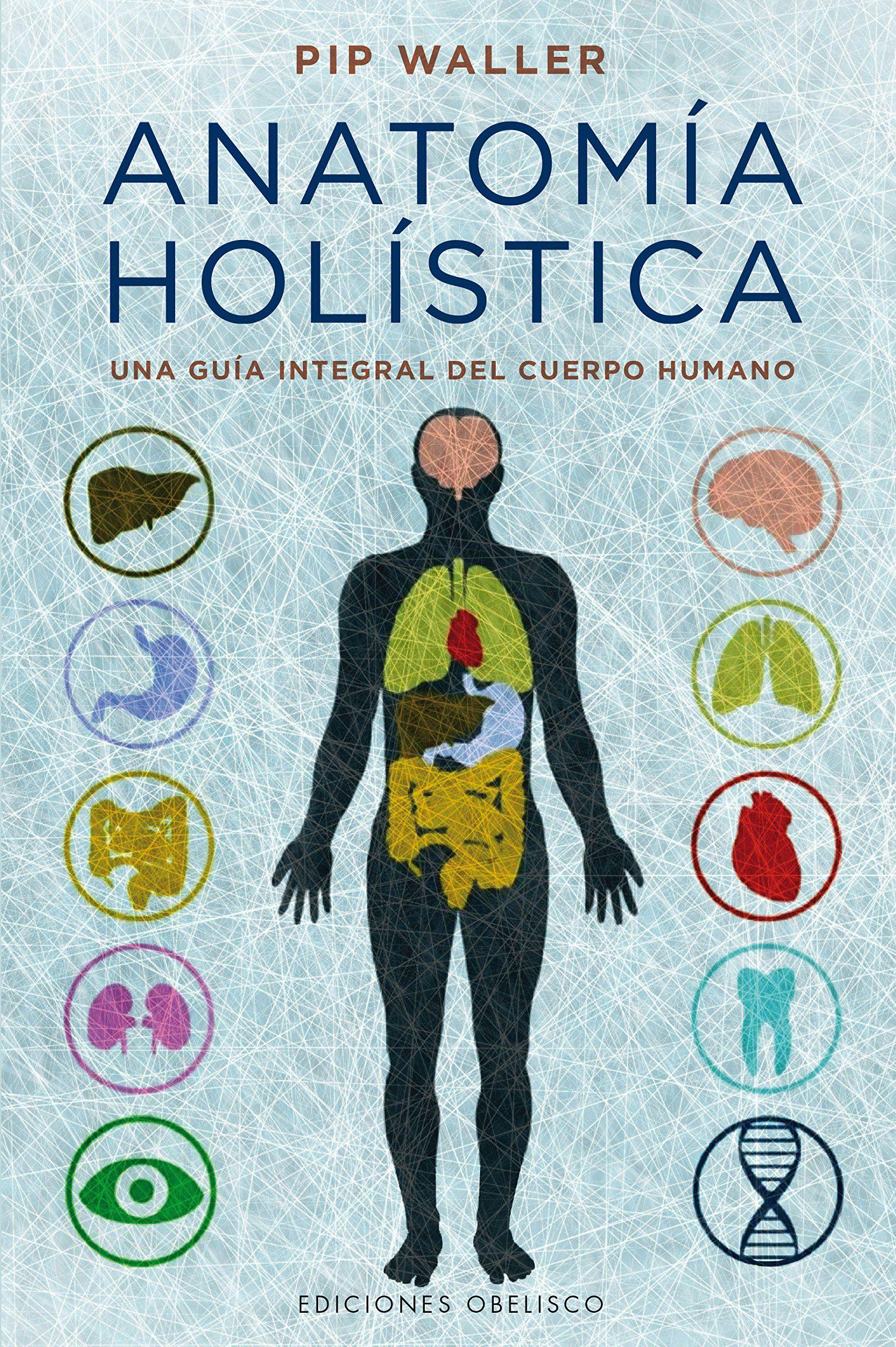 Documentado estudio anatómico, fisiológico y patológico, que vincula la  ciencia del organismo con una gran variedad de terapias alternativas