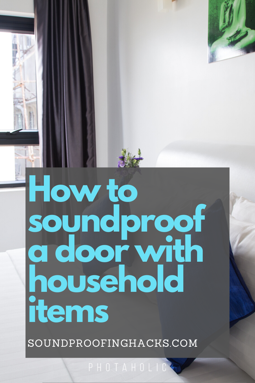 How To Soundproof A Door With Household Items In 2020 Sound Proofing Household Items Soundproofing Diy